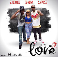 zj-liquid-safaree-ishawna-lanzan-try-my-love