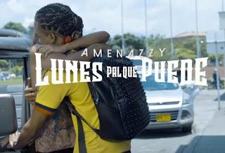amenazzy-presenta-su-nuevo-sencillo-y-video-musical-titulado-lunes-pal-que-puede