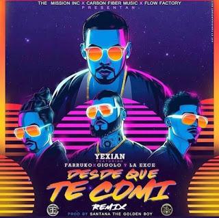 yexian-farruko-gigolo-y-la-exce-nel-remix-di-desde-que-te-comi