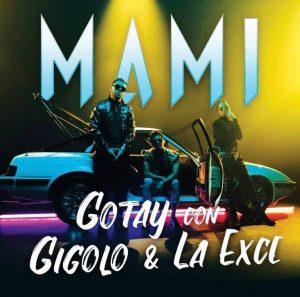 Gotay, Gigolo Y La Exce - Mami
