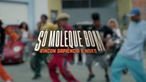 Rincon Sapiência, NGKS - Só Moleque Bom