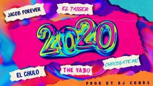 estreno-jacob-forever-el-chulo-chocolate-el-taiger-the-yabo-2020