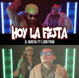 JL Mafia, Lion Paw - Hoy La Fiesta
