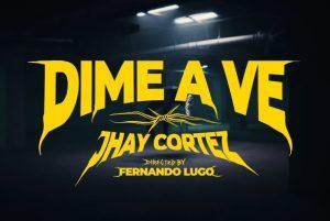 jhay-cortez-lanza-dime-a-ve-reggaeton