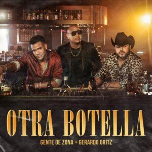 gente-de-zona-y-gerardo-ortiz-en-otra-botella-una-fusion-entre-el-regional-mexicano-y-el-reggaeton