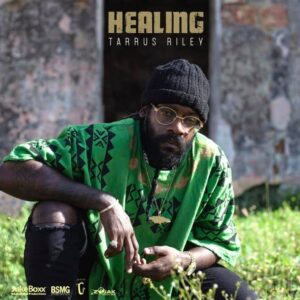 healing-es-el-nuovo-album-de-tarrus-riley-dancehall