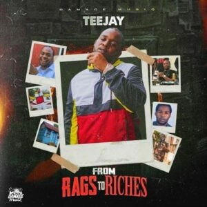 teejay-dio-a-conocer-from-rags-to-ritches-dancehall