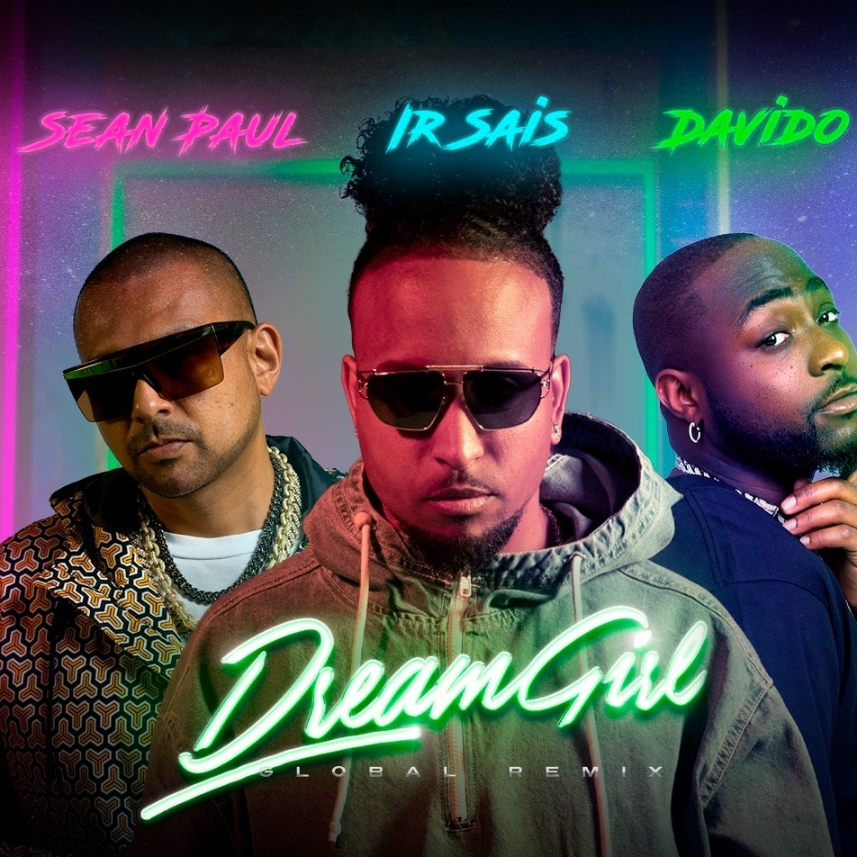 ir-sais-sean-paul-davido-nel-remix-di-dream-girl