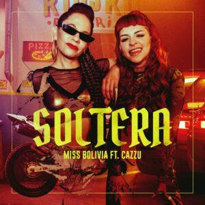 miss-bolivia-e-cazzu-rilasciano-soltera-reggaeton-italia