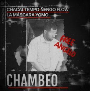 chacal-tempo-nengo-flow-yomo-y-la-máscara-nos-presentan-chambeo