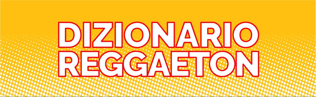 dizionario-musica-reggaeton