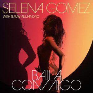 selena-gomez-e-rauw-alejandro-collaborano-in-baila-conmigo-reggaeton-italia