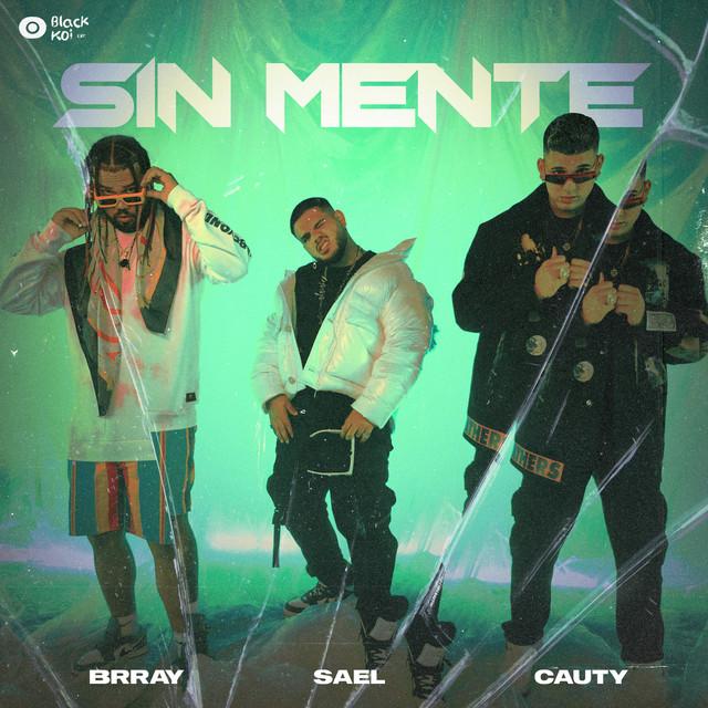 sael-lanza-sin-mente-junto-a-brray-cauty-reggaeton