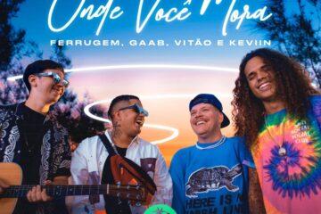 vitao-gaab-ferrugem-onde-voce-mora-musica-brasilena