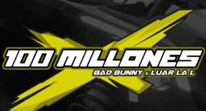 bad-bunny-revela-un-sencillo-completamente-nuevo-titulado-100-millones