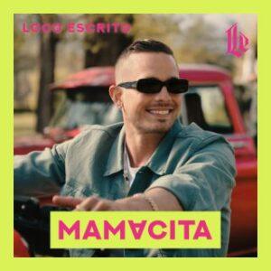 loco-escrito-lanza-mamacita-reggaeton